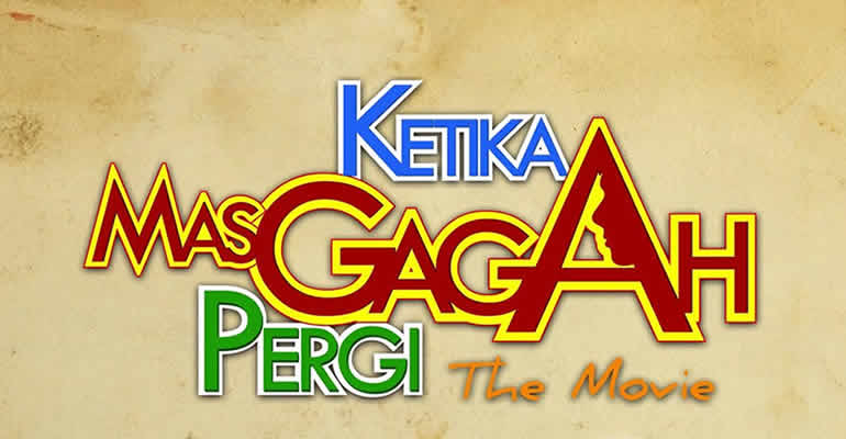 REVIEW FILM KETIKA MAS GAGAH PERGI